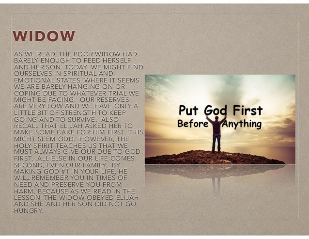 WIDOW AS WE READ, THE POOR WIDOW HAD BARELY ENOUGH TO FEED HERSELF AND HER SON. TODAY, WE MIGHT FIND OURSELVES IN SPIRITUA...