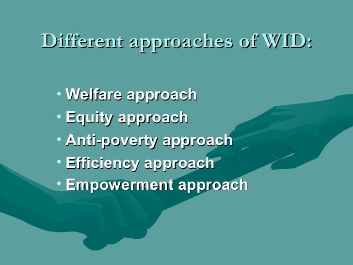 Gender Approaches To Development Known As WID,GAD,WAD