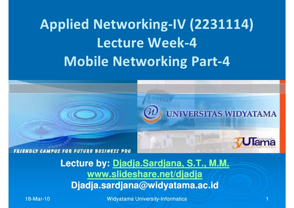 Applied Networking-IV (2231114)              Lecture Week-4         Mobile Networking Part-4                 Lecture by: D...