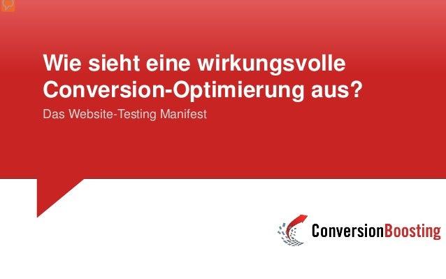 Wie sieht eine wirkungsvolle Conversion-Optimierung aus? Das Website-Testing Manifest
