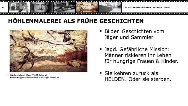 4                                                                Die ersten Geschichten der Menschheit        HÖHLENMALERE...