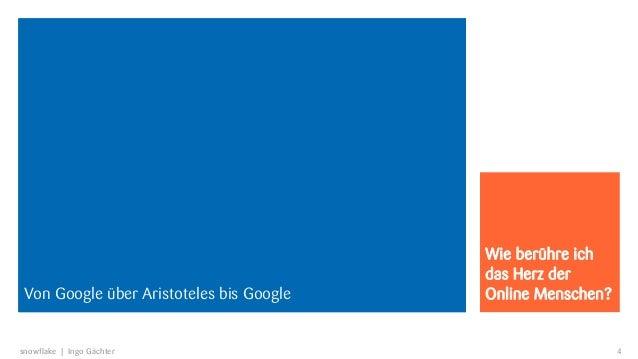 Wie berühre ich                                        das Herz derVon Aristoteles bis Google bis Google    Google über Ar...