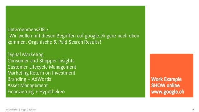 """UnternehmensZIEL:""""Wir wollen mit diesen Begriffen auf google.ch ganz nach obenkommen: Organische & Paid Search Results!""""Di..."""