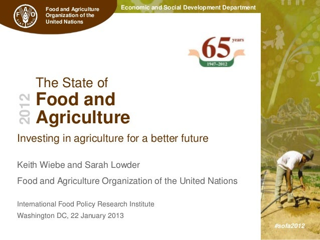 Food and Agriculture    Economic and Social Development Department         Organization of the         United Nations     ...