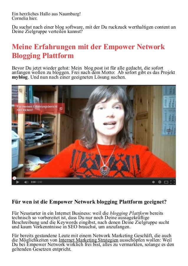 Ein herzliches Hallo aus Naumburg!  Cornelia hier.  Du suchst nach einer blog software, mit der Du ruckzuck werthaltigen c...