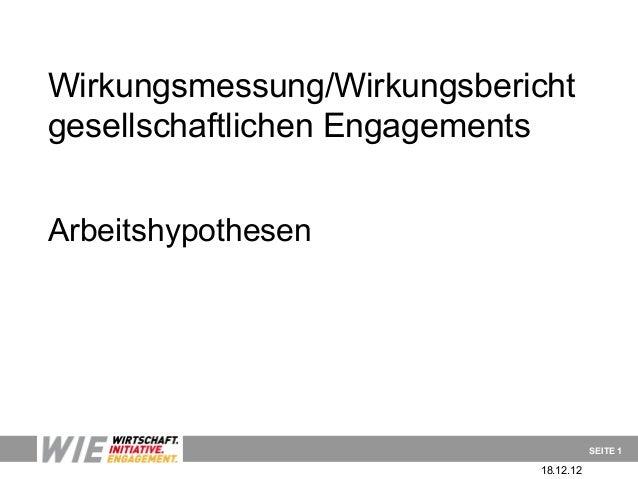 Wirkungsmessung/Wirkungsberichtgesellschaftlichen EngagementsArbeitshypothesen                                       SEITE...