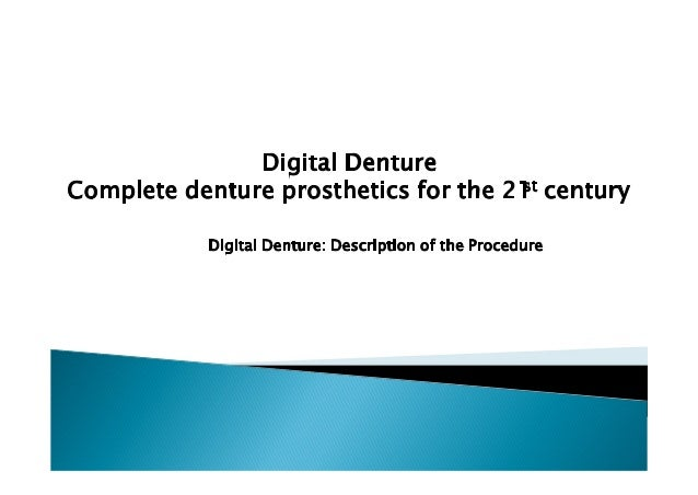 Digital Denture is a clearly structured process consisting of a well-defined number of working steps. The distinctive feat...