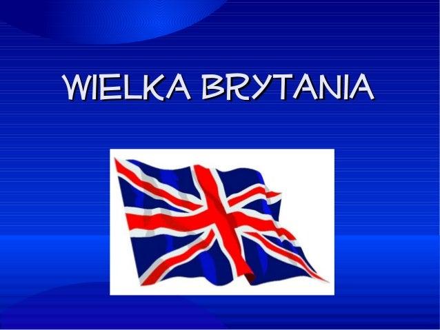 Wielka BrytaniaWielka Brytania
