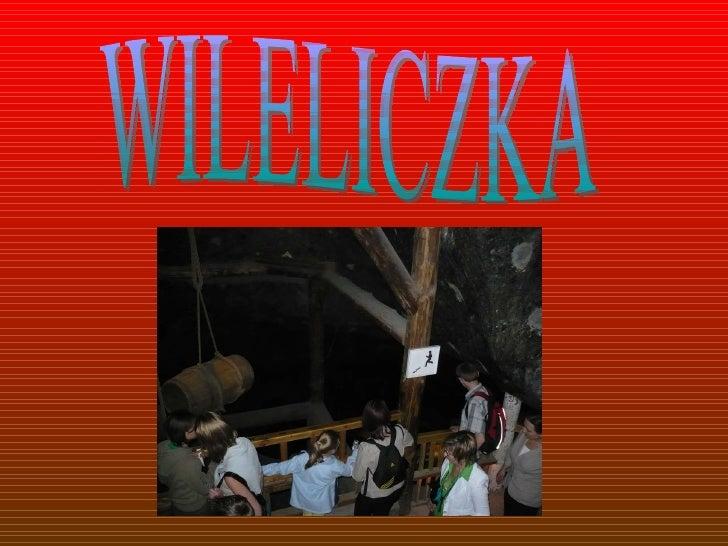 WILELICZKA