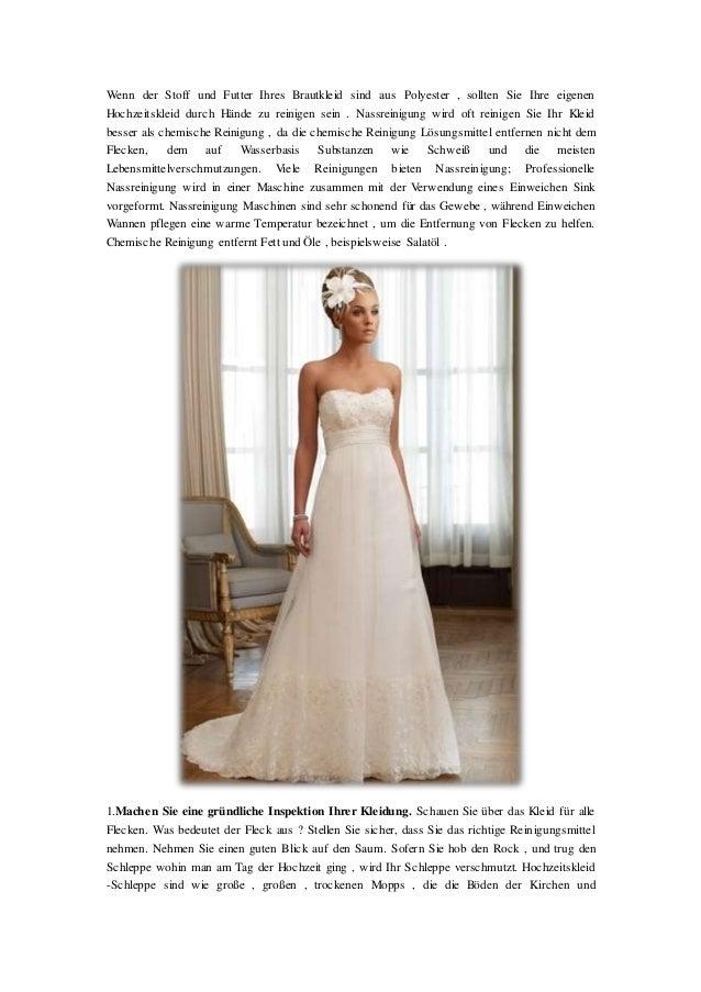 Wenn der Stoff und Futter Ihres Brautkleid sind aus Polyester , sollten Sie Ihre eigenen Hochzeitskleid durch Hände zu rei...