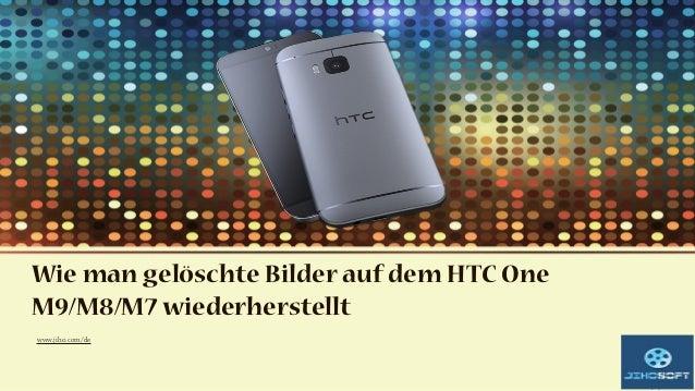 Wie man gelöschte Bilder auf dem HTC One M9/M8/M7 wiederherstellt www.jiho.com/de