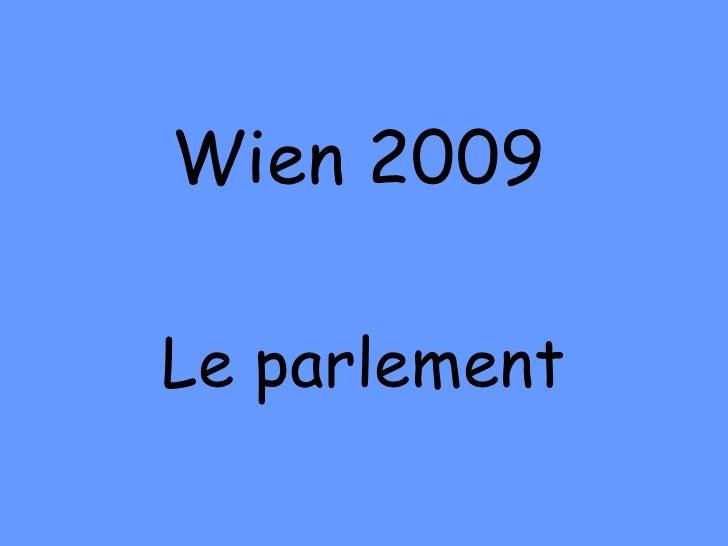 Wien 2009 Le parlement