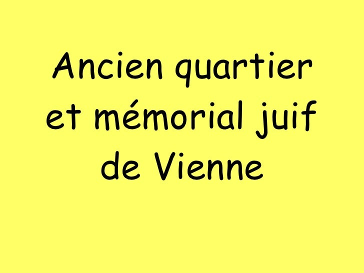Ancien quartier et mémorial juif de Vienne