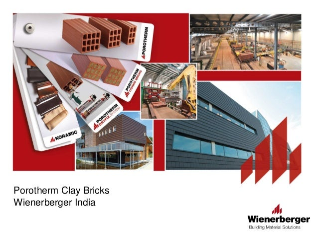 Porotherm Clay Bricks Wienerberger India
