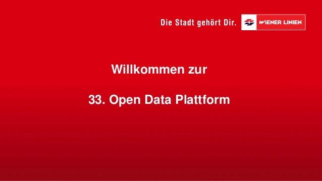 Willkommen zur 33. Open Data Plattform