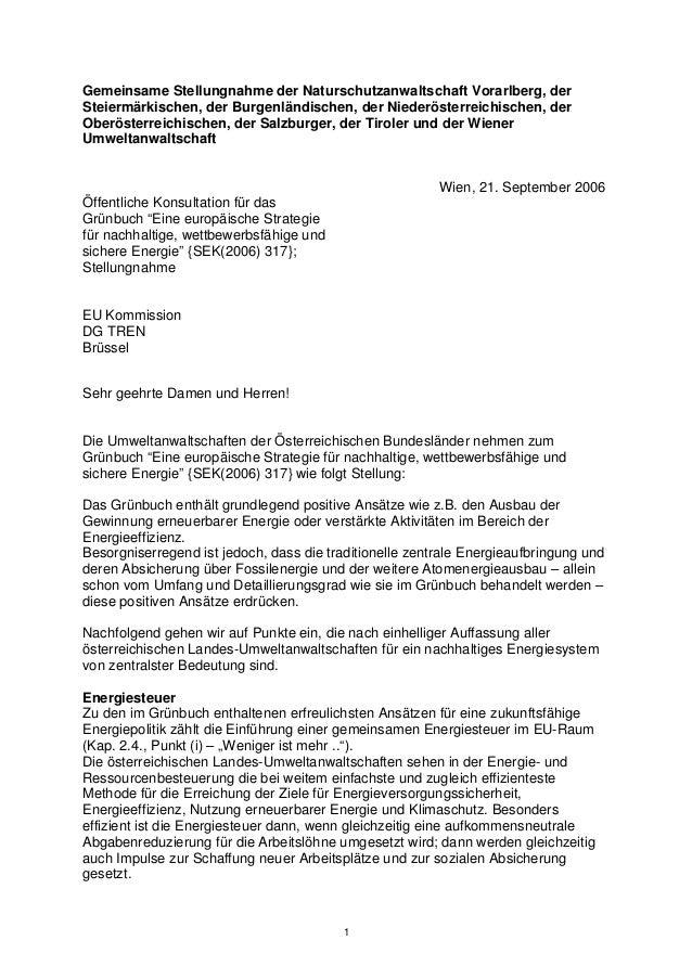 1 Gemeinsame Stellungnahme der Naturschutzanwaltschaft Vorarlberg, der Steiermärkischen, der Burgenländischen, der Niederö...