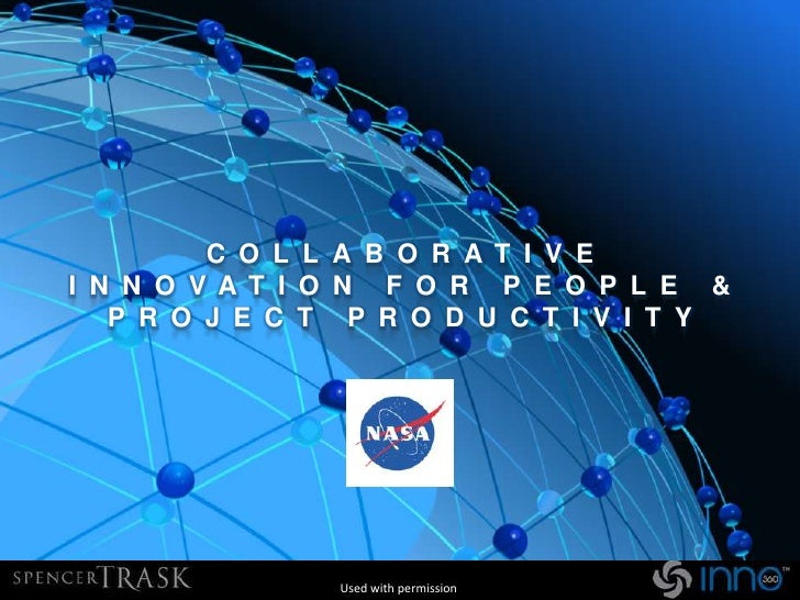 COLLABORATIVE INNOVATION FOR PEOPLE & PROJECT PRODUCTIVITY<br />Used with permission<br />