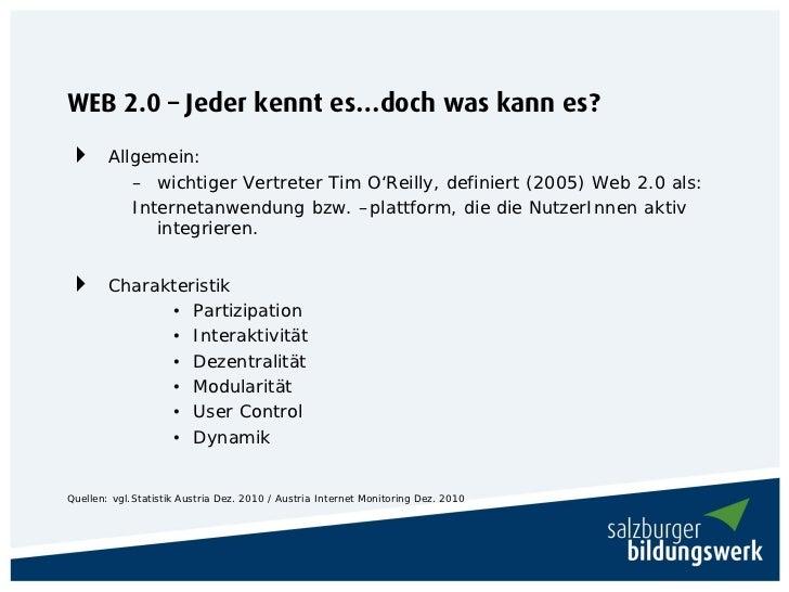 WEB 2.0 – Jeder kennt es…doch was kann es?       Allgemein:           – wichtiger Vertreter Tim O'Reilly, definiert (2005...