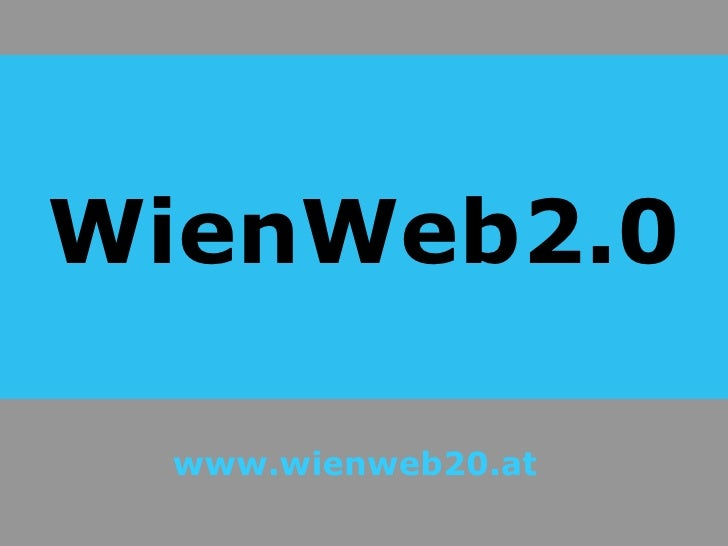 WienWeb2.0 www.wienweb20.at