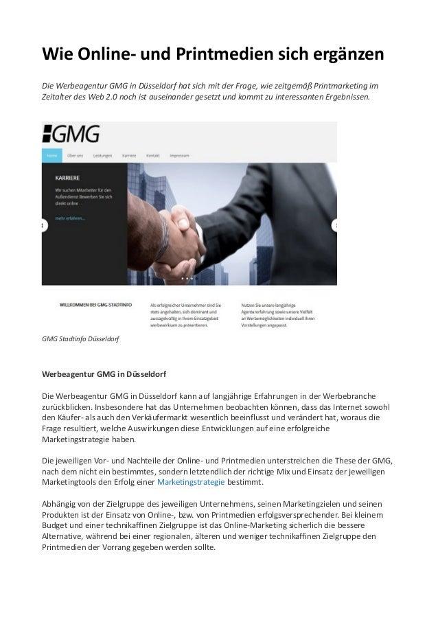 Wie Online- und Printmedien sich ergänzen Die Werbeagentur GMG in Düsseldorf hat sich mit der Frage, wie zeitgemäß Printma...