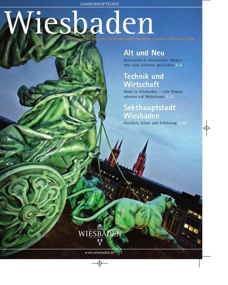 LANDESHAUPTSTADTWiesbaden   Das Magazin der hessischen Landeshauptstadt Wiesbaden Ausgabe 01/ Dezember 2008               ...