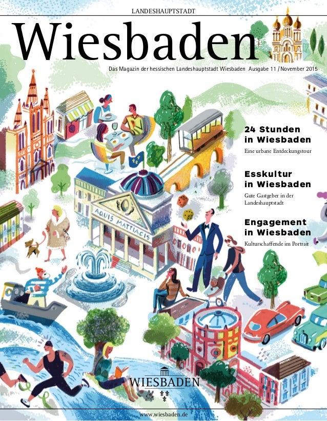Esskultur in Wiesbaden Gute Gastgeber in der Landeshauptstadt 24 Stunden in Wiesbaden Eine urbane Entdeckungstour Engageme...