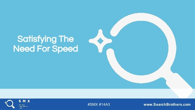#SMX #XXA @SpeakerName Satisfying The Need For Speed #SMX #14A3 www.SearchBrothers.com