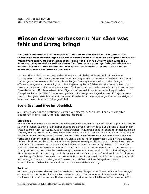Dipl. - Ing. Johann HUMER NÖ. Landeslandwirtschaftskammer  29. November 2013  Wiesen clever verbessern: Nur säen was fehlt...