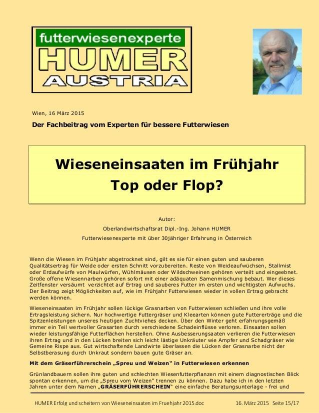 HUMER Erfolg und scheitern von Wieseneinsaaten im Fruehjahr 2015.doc 16. März 2015 Seite 15/17 Wien, 16 März 2015 Der Fach...