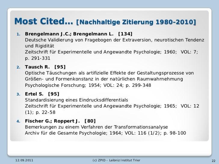 Most Cited…                [Nachhaltige Zitierung 1980-2010]1.   Brengelmann J.C.; Brengelmann L. [134]     Deutsche Valid...