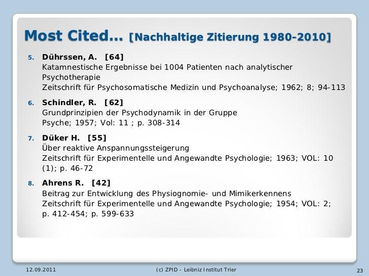 Most Cited…               [Nachhaltige Zitierung 1980-2010]5.   Dührssen, A. [64]     Katamnestische Ergebnisse bei 1004 P...
