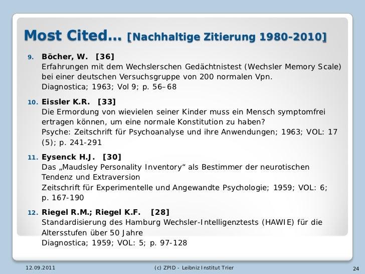 Most Cited…                [Nachhaltige Zitierung 1980-2010]9.    Böcher, W. [36]      Erfahrungen mit dem Wechslerschen G...