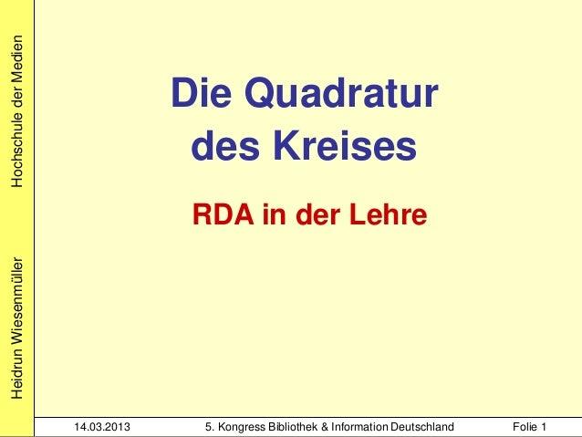 Hochschule der Medien                                     Die Quadratur                                      des Kreises  ...