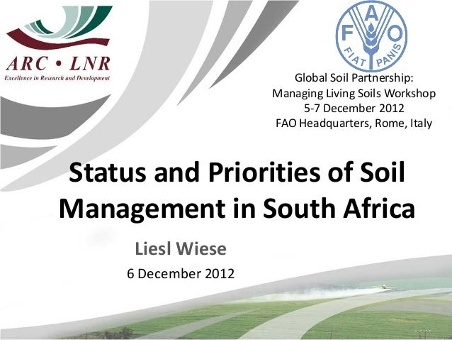 Status and priorities of soil management in south africa for Soil use and management