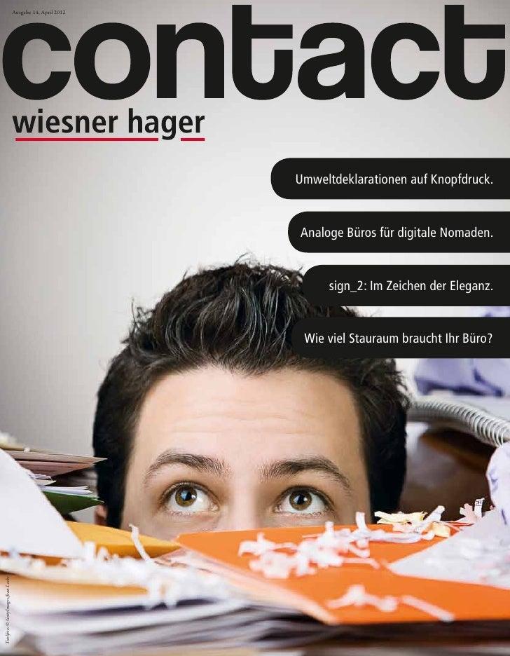 Ausgabe 14, April 2012                                                               Umweltdeklarationen auf Knopfdruck.  ...