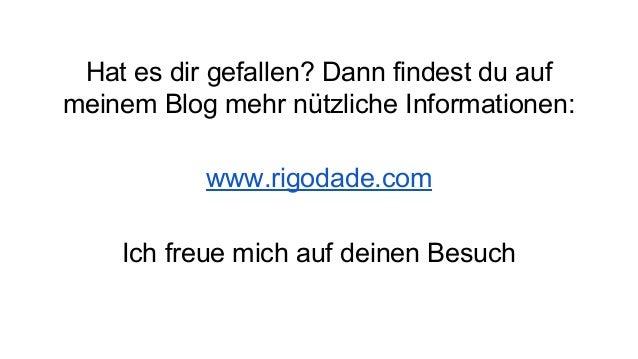 Hat es dir gefallen? Dann findest du auf meinem Blog mehr nützliche Informationen: www.rigodade.com Ich freue mich auf dei...