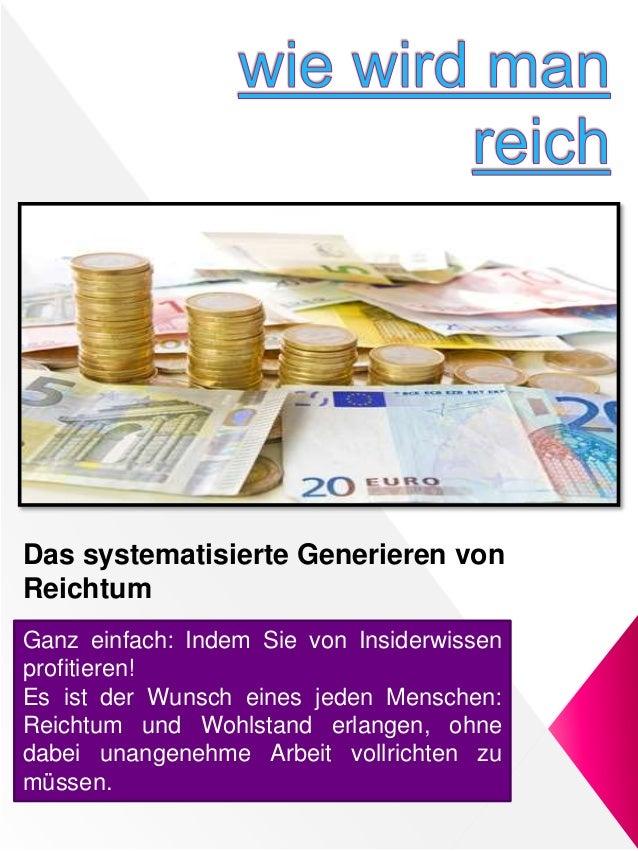 Das systematisierte Generieren von Reichtum Ganz einfach: Indem Sie von Insiderwissen profitieren! Es ist der Wunsch eines...