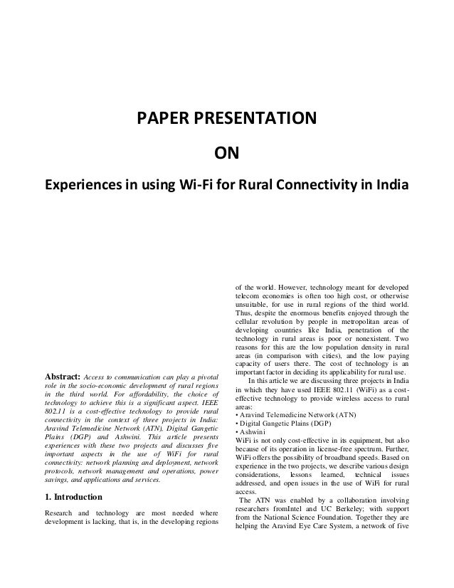 PAPER PRESENTATION ON Experiences in using Wi-Fi for Rural Connectivity in India Abstract: Access to communication can pla...