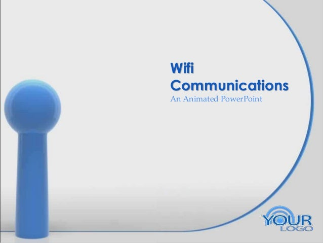 Wifi Communications An Animated PowerPoint