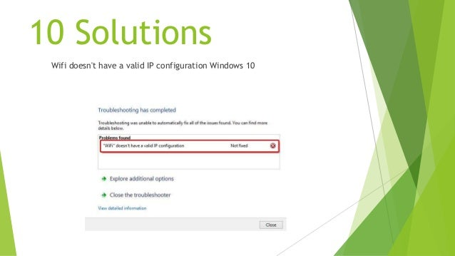 wifi doesnt have valid ip configuration windows 10