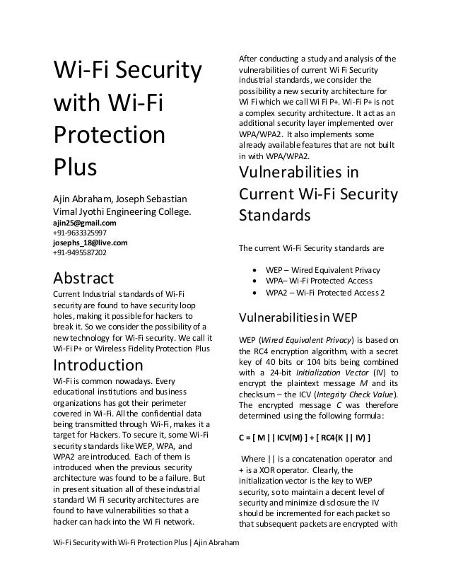After conducting a study and analysis of theWi-Fi Security                                         vulnerabilities of curr...