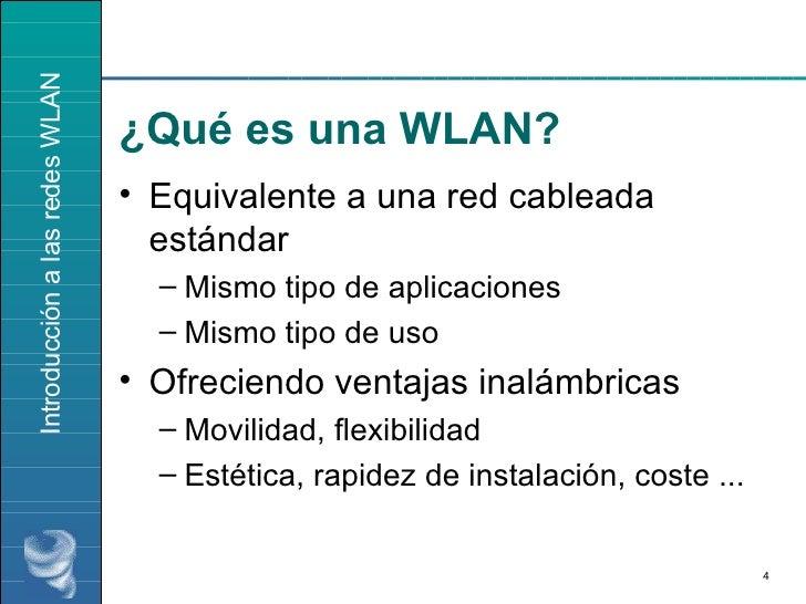 ¿Qué es una WLAN? <ul><li>Equivalente a una red cableada estándar </li></ul><ul><ul><li>Mismo tipo de aplicaciones </li></...
