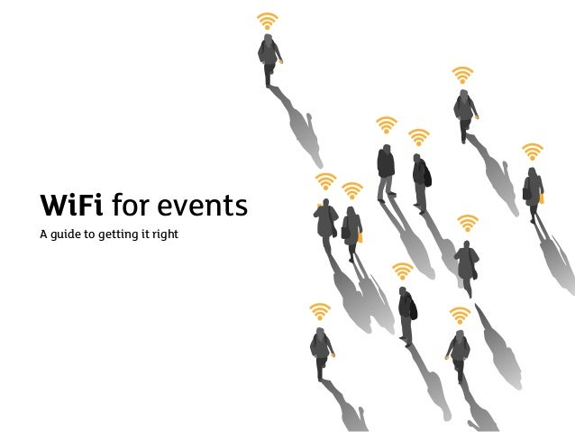 WiFi for eventsA guide to getting it right