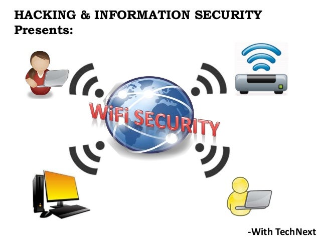 HACKING & INFORMATION SECURITY Presents: -With TechNext