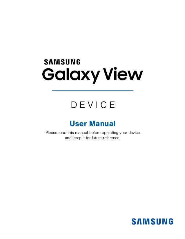 D E V I C E   User Manual  Please read this manual before operating your device and keep it for future reference.