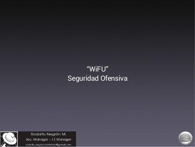 """WiFU"" Seguridad Ofensiva"