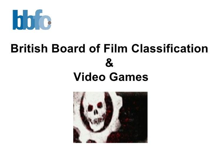 British Board of Film Classification  &  Video Games
