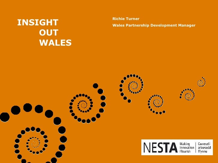 INSIGHT OUT WALES   Richie Turner  Wales Partnership Development Manager