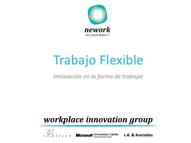 Trabajo FlexibleInnovación en la forma de trabajar