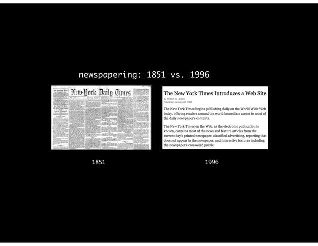 1851 1996 newspapering: 1851 vs. 1996